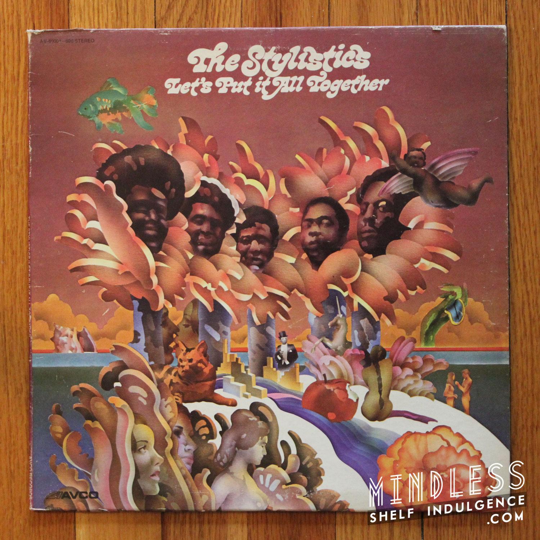 Stylistics Put It All Together LP