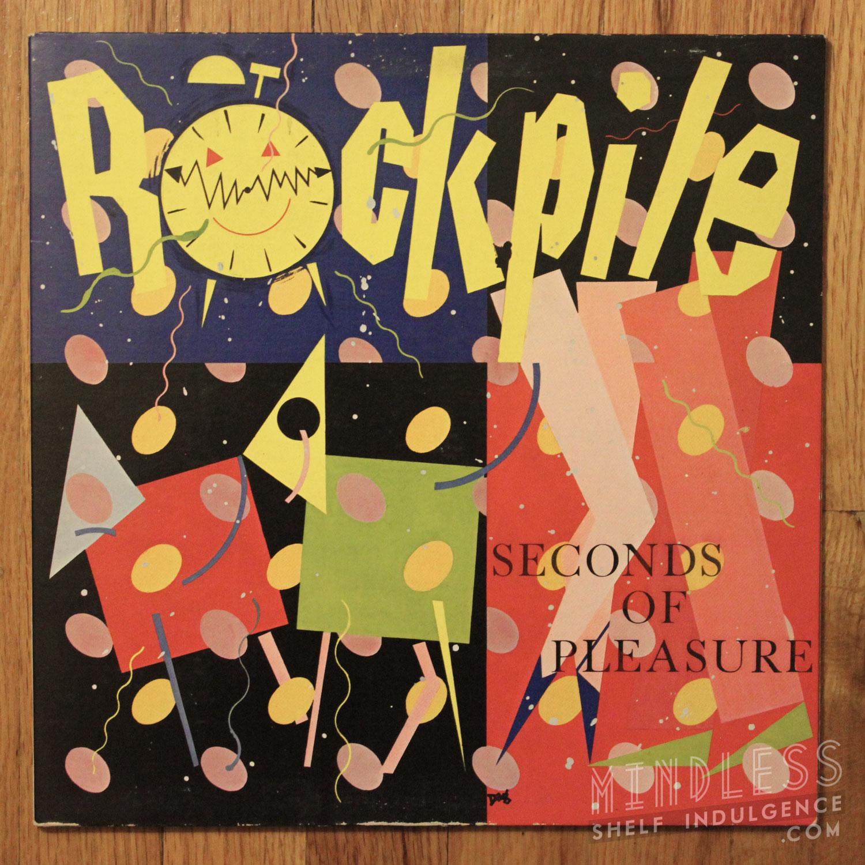 Rockpile Seconds of Pleasure LP