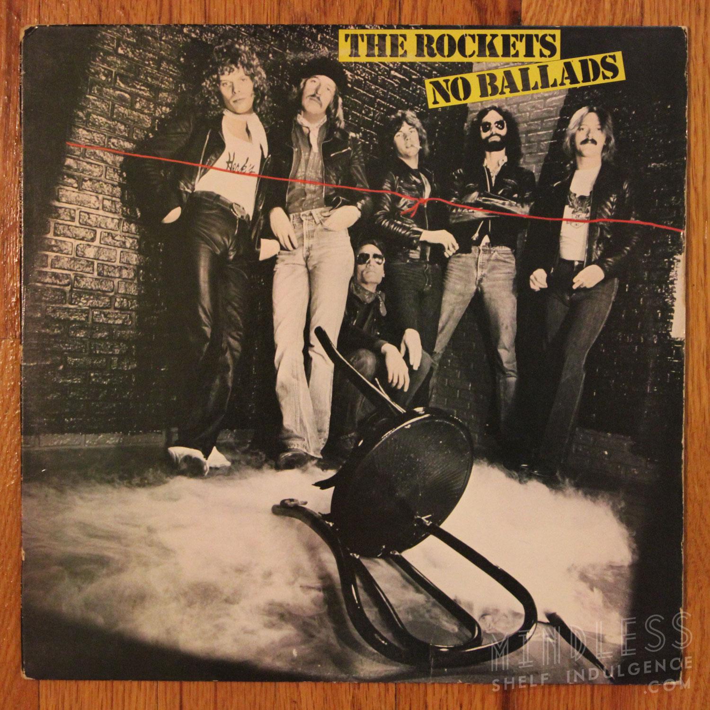 The Rockets No Ballads LP